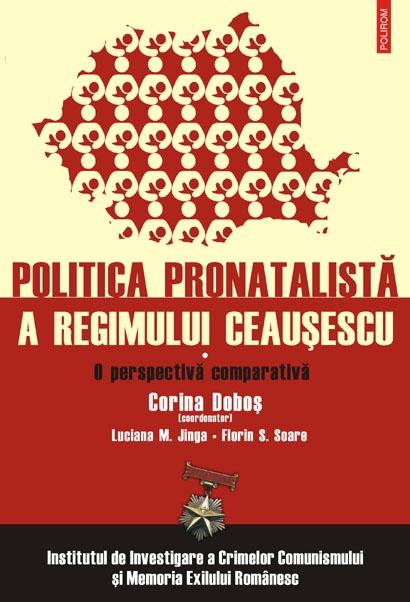 POLITICA PRONATALISTA A REGIMULUI CEAUSE