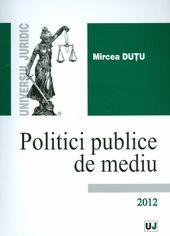POLITICI PUBLICE DE MEDIU
