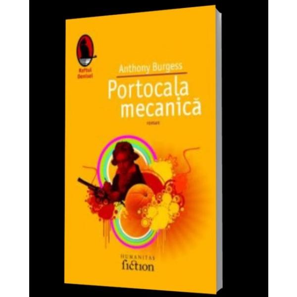 PORTOCALA MECANICA .