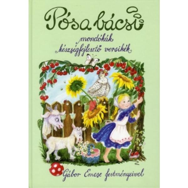 Posa Bacsi Mondokak Keszsegfejleszto Versikek, Lajos Posa