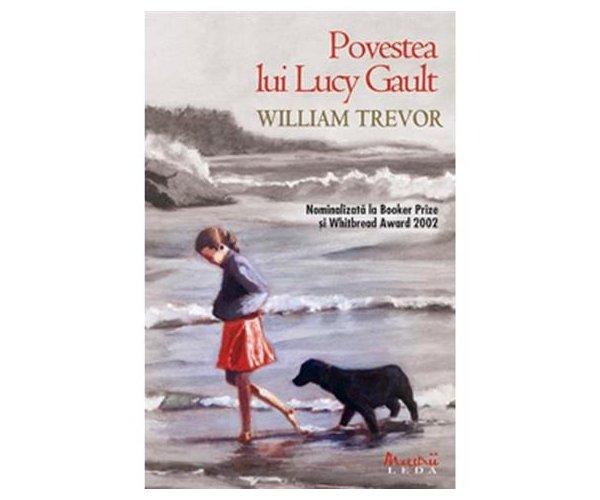 Povestea lui Lucy Gault, William Trevor