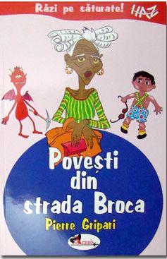 Povesti din strada Broca - Pierre Gripari