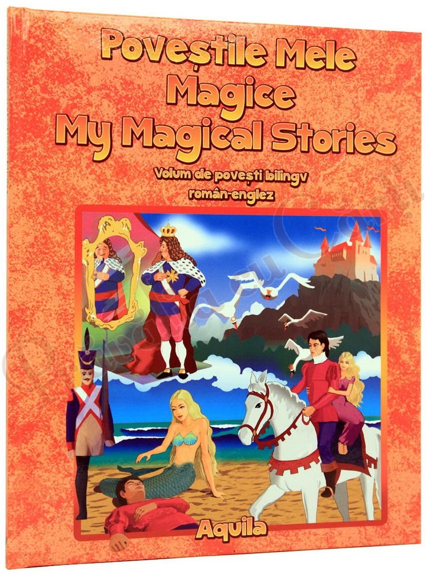 POVESTILE MELE MAGICE ROMANA-ENGLEZA