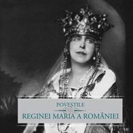 POVESTILE REGINEI MARIA A...