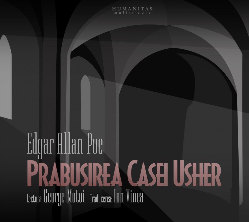 Prabusirea Casei Usher, audiobook (reeditare) - Edgar Allan Poe