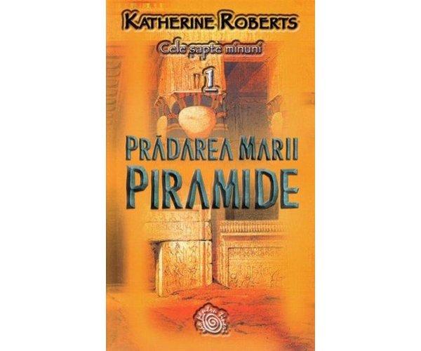 Pradarea marii piramide,  Katherine Roberts