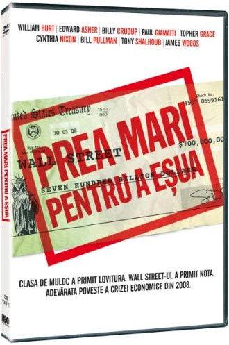 PREA MARI PENTRU A ESUAT-TOO BIG TO FAIL