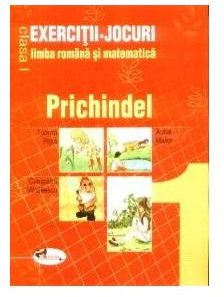 Prichindel clasa I -Exercitii jocuri romana matematica - Tudora Pitila, Aurel Maior