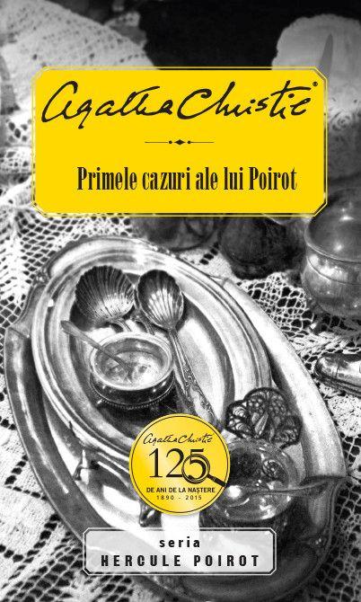 PRIMELE CAZURI ALE LUI POIROT...