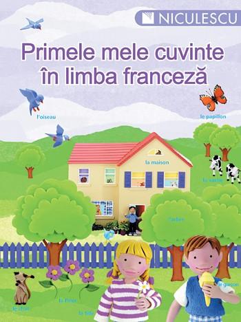 PRIMELE MELE CUVINTE IN FRANCEZA