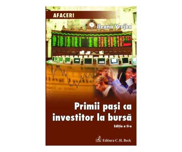 PRIMII PASI CA INVESTIT OR LA BURSA.ED.2