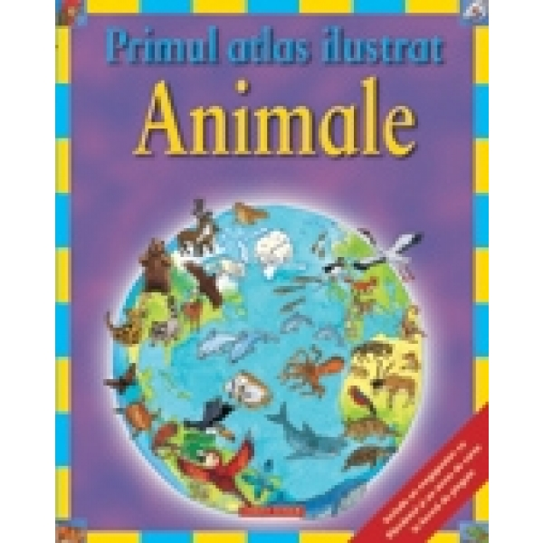 PRIMUL ATLAS ILUSTRAT - ANIMALE