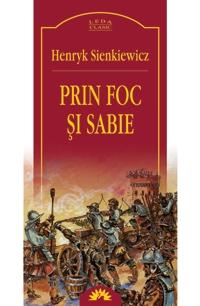Prin foc si sabie, Henryk Sienkiewicz