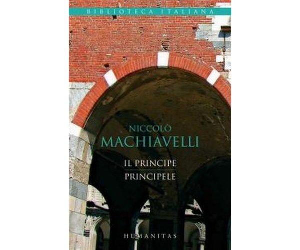 PRINCIPELE (SERIA BIBLI OTECA ITALIANA) ED. BIL