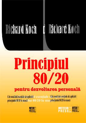 PRINCIPIUL 80/20 PENTRU DEZVOLTARE PERSONALA