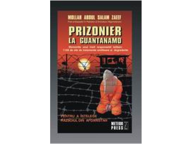 Prizonier La Guantanamo, Mollah Abdul Salam Zeef, Fost Ambasador In Pakistan Al Emiratului Afganistanului