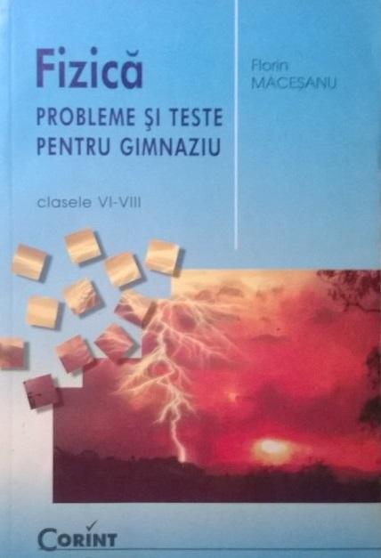 PROBLEME SI TESTE FIZICA MACESANU CLS VI-VIII