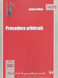 PROCEDURA ARBITRALA (GABRIEL MIHAI)