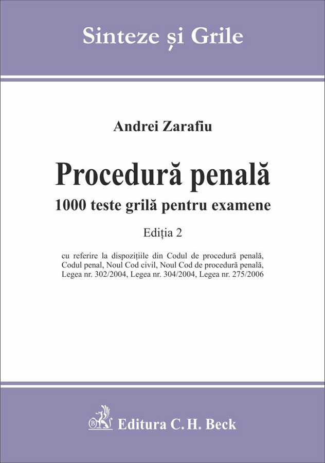 PROCEDURA PENALA 1000 TESTE GRILA EXAMENE EDITIA 2