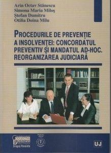 PROCEDURILE DE PREVENTI EA INSOLVENTEI: CONCORDATULPREVENTIV SI MANDATUL AD-HOC
