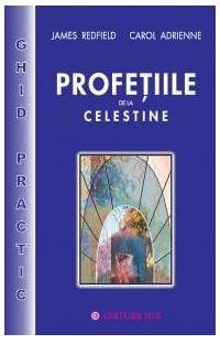 PROFETIILE DE LA CELESTINE - GHID PRACTIC