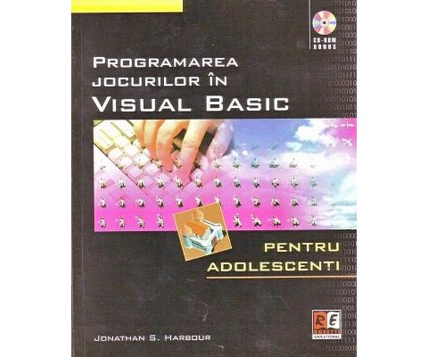 Programarea jocurilor in Visual Basic + CD, Jonathan S. Harbour