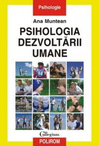 Psihologia Dezvoltarii Umane Ed Iii, Ana Muntean