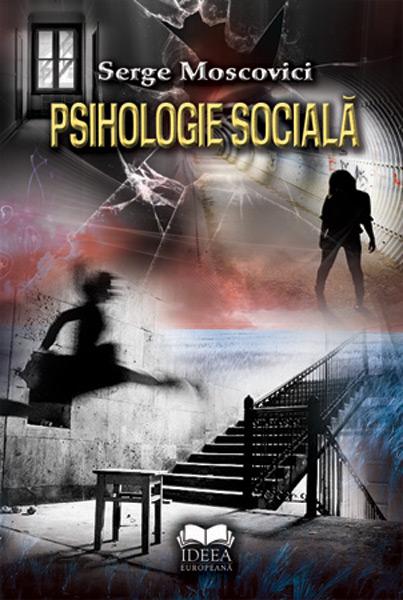 Psihologie Sociala, Moscovici Serge