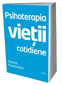 Psihoterapia Vietii Cotidiene, Peseschkian