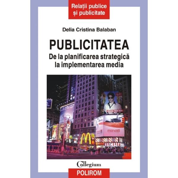 PUBLICITATEA. DE LA PL ANIFICAREA STRATEGICA L