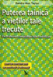 PUTEREA TAINICA A VIETILOR TALE TRECUTE