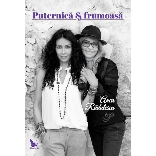 PUTERNICA & FRUMOASA