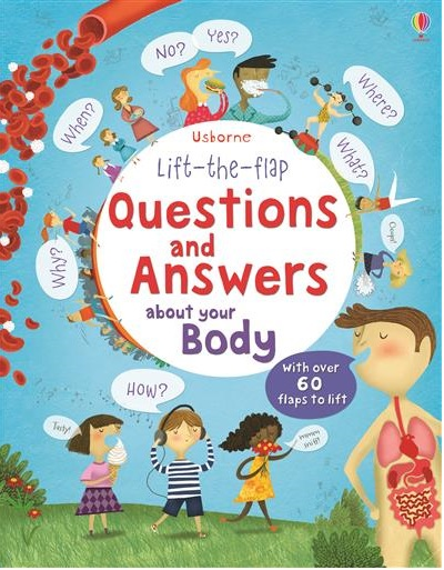 QUESTIONS AND ANSWERS ABOUT YOUR BODY