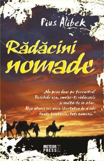 Radacini nomade - Pius Alibek