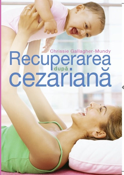 RECUPERAREA DUPA CEZARIANA