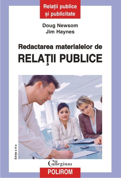 REDACTAREA MATERIALELOR DE RELATII PUBLICE EDITIA 2 REVAZUTA SI ADAUGITA