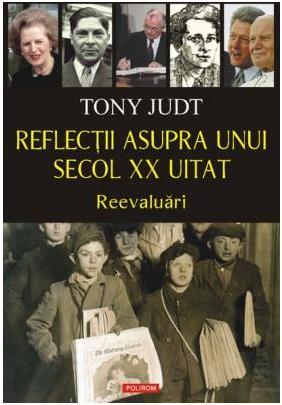 REFLECTII ASUPRA UNUI S ECOL XX UITAT. REEVALUA