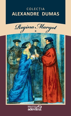 Regina Margot ,  Vol. I ,  Ii, Alexandre Dumas