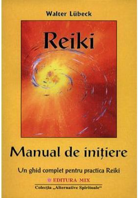 REIKI - MANUAL DE INITIERE