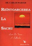 REINTOARCEREA LA SACRU