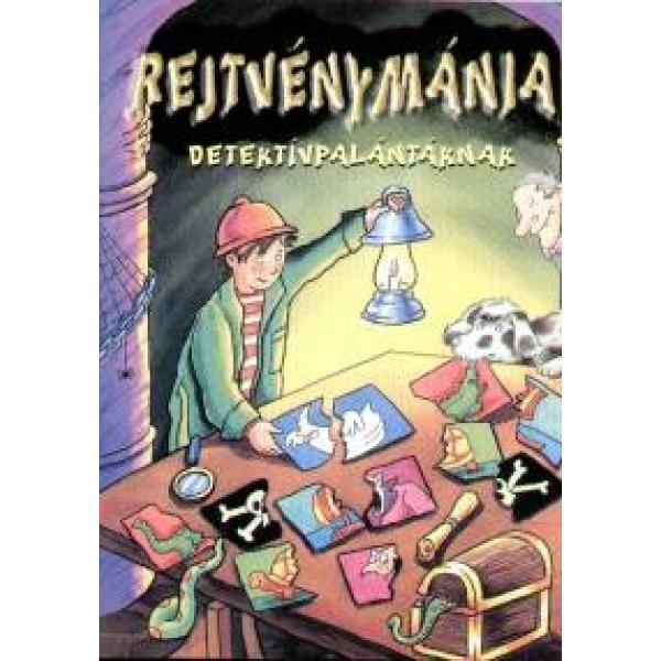 Rejtvenymania - Detektivpalantaknak, Colectiv