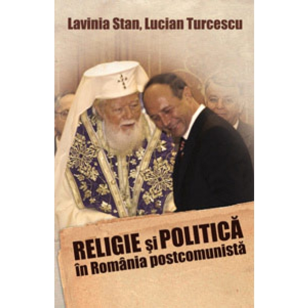 RELIGIE SI POLITICA IN IN ROMANIA POSTCOMUNIS