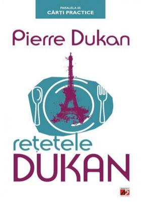 Retetele dukan, ed. 2 - Pierre Dukan