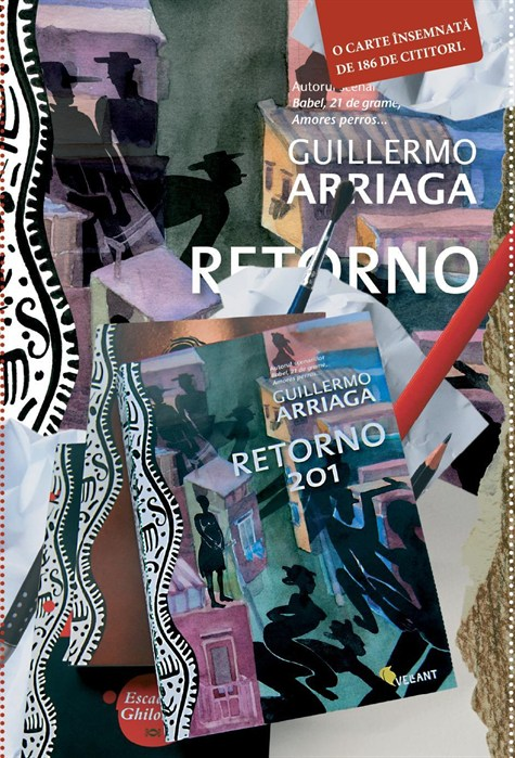 Retorno 201. O Carte Insemnata De 186 De Cititori  - Guillermo Arriaga