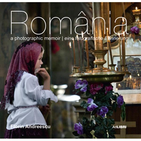 ROMANIA O AMINTIRE FOTOGRAFICA ENGLEZ/GERMAN