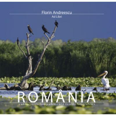 Romania, O Amintire Fotografica Italian/Spaniol - Florin Andreescu