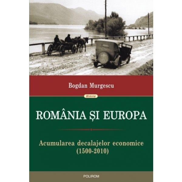 ROMANIA SI EUROPA - REPRINT