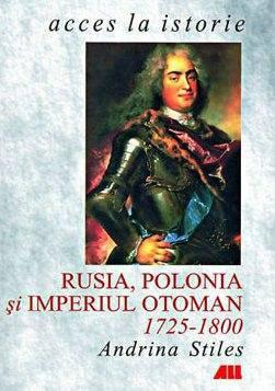 RUSIA, POLONIA SI IMPERIUL OTOMAN. 1725-