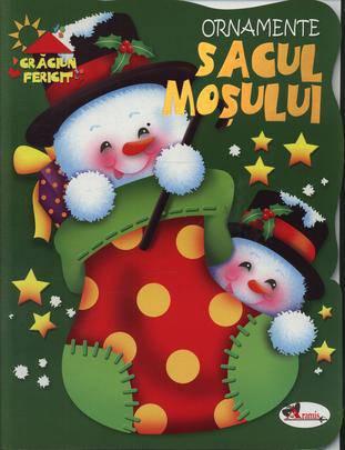 """SACUL MOSULUI - SERIA """"CRACIUN FERICIT"""" (CARTEA INCLUDE ORNAMENTE)"""