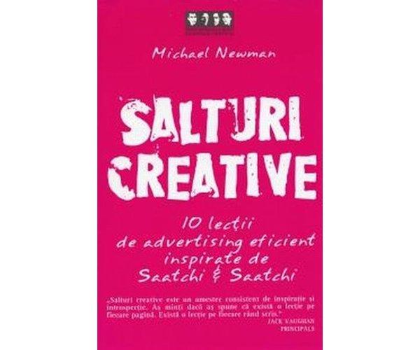 SALTURI CREATIVE. 10 LECTII DE ADVERTISING EFICIENT